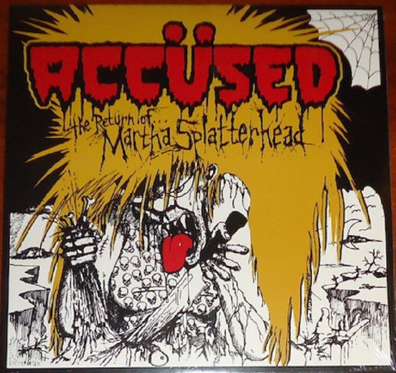 Accused , The Return of Martha Splatterhead LP