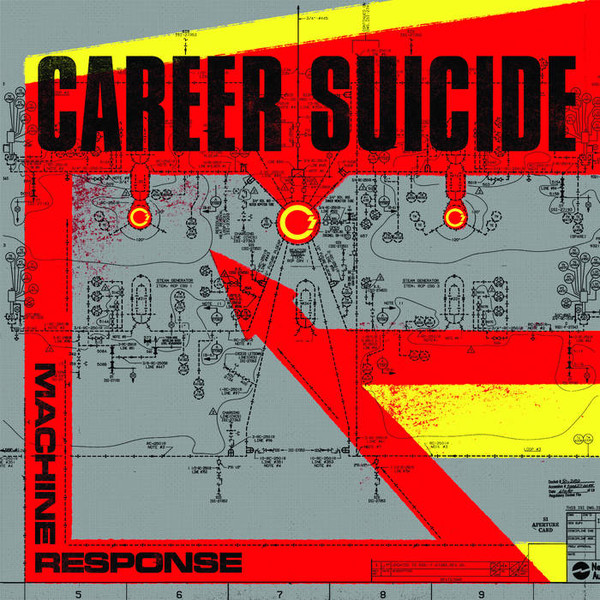 Career Suicide, Machine Response LP