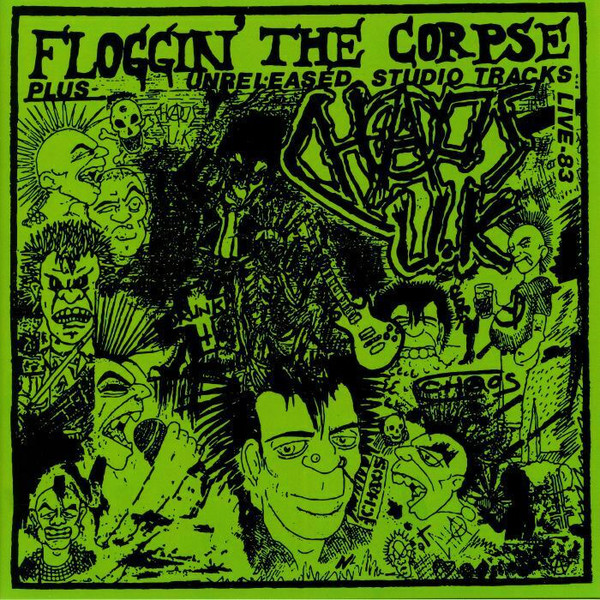 Chaos UK, Floggin' The Corpse Lp