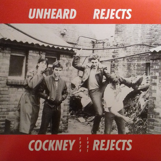 Cockney Rejects, Unheard Rejects, LP