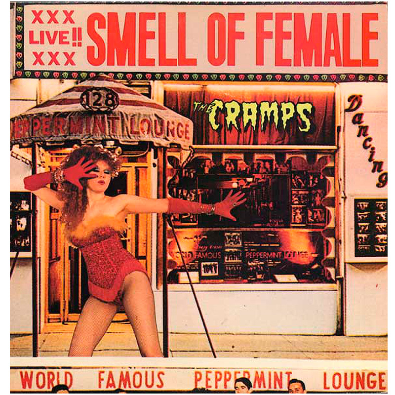 Cramps, Smell of Female Lp