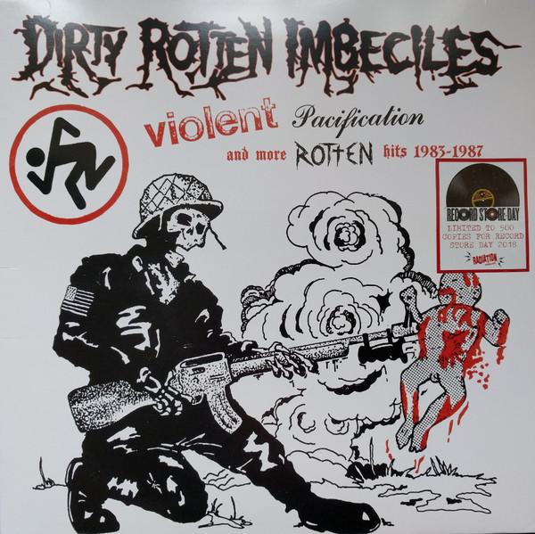 DRI - Dirty Rotten Imbeciles Violent Pacification and more rotten Hits 1983-1987 LP