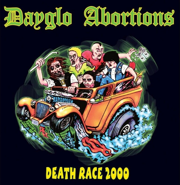 Dayglo Abortions. Death Race 2000, LP