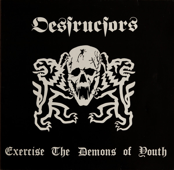 Destructors Excercise the Demons of Youth LP