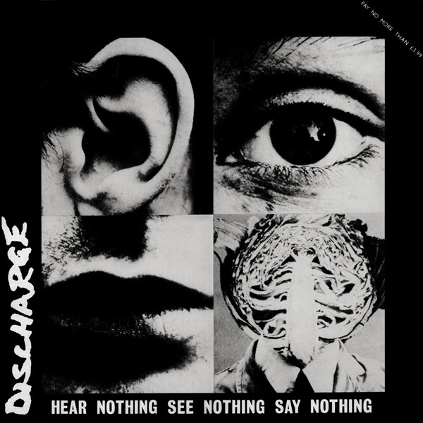 Discharge, Hear nothing, see nothing, say nothing, 12""