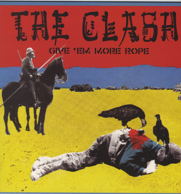The Clash ‎– Give 'Em More Rope LP