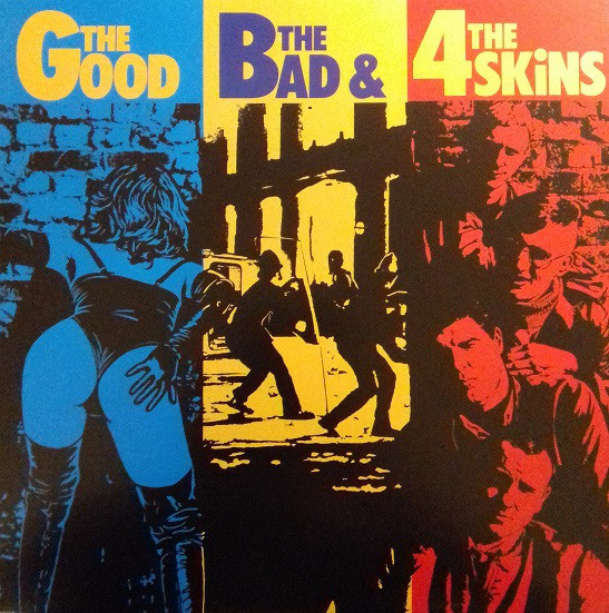 4 Skins, The Good the Bad and the 4 Skins, LP