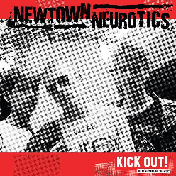 Newtown Neurotics, Kick Out LP