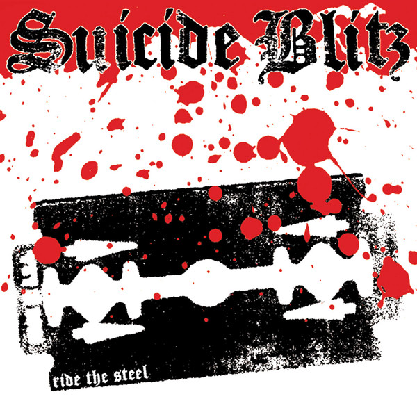 Suicide Blitz ‎– Ride The Steel, LP