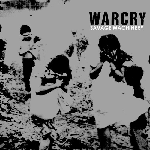 Warcry ‎– Savage Machinery LP
