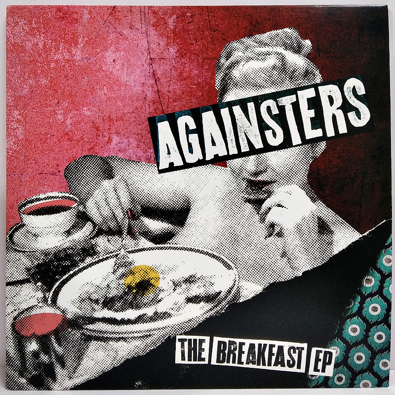 Againsters, The Breakfast EP.  7""